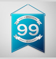 blue pennant with inscription ninety nine years vector image vector image