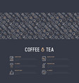 coffee and tea concept with thin line icons vector image vector image
