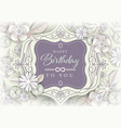 white floral greeting card birthday card with vector image vector image