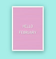 hello february motivation quote on pink vector image vector image
