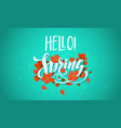 hello spring red flower blooming poster vector image