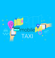 mobile booking taxi cab on smartphone concept vector image vector image