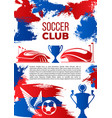 soccer sport club banner for football competition vector image vector image