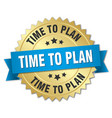 time to plan 3d gold badge with blue ribbon vector image vector image