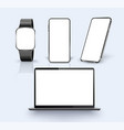 realistic laptop smartphone watch vector image