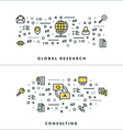 Thin Line Global Research and Consulting Concepts vector image vector image