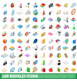 100 booklet icons set isometric 3d style vector image vector image