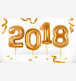 golden toy balloons happy new year 2018 3d icon vector image