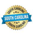 South Carolina round golden badge with blue ribbon vector image