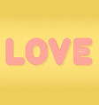 love text isolated on gold vintage background vector image