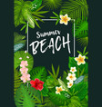 summer vacation poster with tropical palm leaves vector image