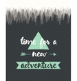 Drawn calligraphic quote time adventure poster vector image vector image