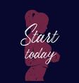 start today fitness girl training poster design vector image vector image