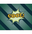 Cool comic retro cartoon vector image vector image