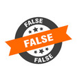 false sign false orange-black round ribbon sticker vector image vector image