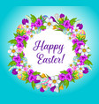 happy easter eggs and flowers wreath frame vector image