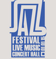 poster for a jazz festival of live music vector image vector image