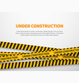 under construction page caution yellow tape vector image