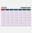 february 2019 calendar planner design template vector image