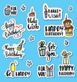happy birthday sticker set cartoon collection vector image