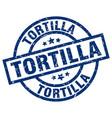 tortilla blue round grunge stamp vector image vector image