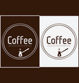 coffee shop logo design labels template vector image vector image