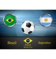 Final football Brazil and Argentine in Brazil 2014 vector image