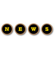 news typewriter keys vector image vector image