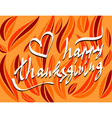 thanksgiving day script hand lettering text vector image vector image