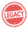 legacy sign or stamp vector image