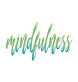 mindfulness vector image vector image