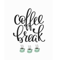 Quote coffee cup typography vector image vector image