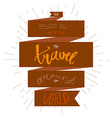 Travel inspirational lettering vector image vector image