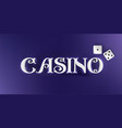 casino sign in 3d style on blue background vector image