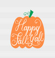 modern brush phrase happy fall all vector image