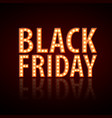neon sign black friday vintage electric signboard vector image vector image