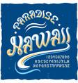 original label typeface named hawaii vector image