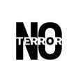 stop terror vector image