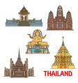 thai travel landmarks ancient temples pagodas vector image