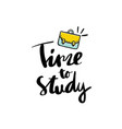 time to study handwritten text background vector image vector image