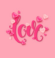 valentines day background love calligraphic vector image vector image