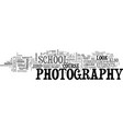 what to look for in a photography school text vector image vector image