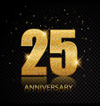 25 anniversary golden numbers isolated on black vector image vector image