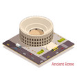 ancient rome isometric composition vector image