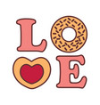 love word typography donnut graphic vector image