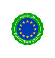made in european union label europe quality vector image vector image