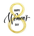 8 march women day gold glitter greeting card vector image vector image