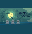 happy halloween greeting card night on cemetery vector image