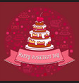 sweetest day card big cake on pink vector image