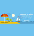 welcome to miami banner horizontal concept vector image vector image
